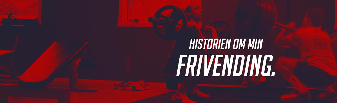 Historien om min frivending.