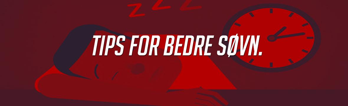 Tips for bedre søvn.